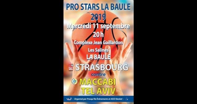 Baie de la baule Loisirs, Match de basket Pro Stars - Strasbourg/Macabi Tel Aviv