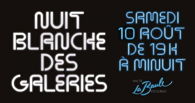 Baie de la baule Culture, Nuit blanche des galeries